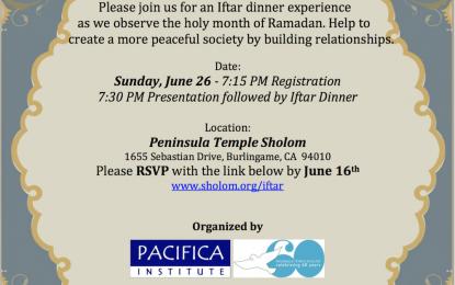 Ramadan Iftar Dinner at Temple Sholom –  7:15PM on June 26 – Burlingame
