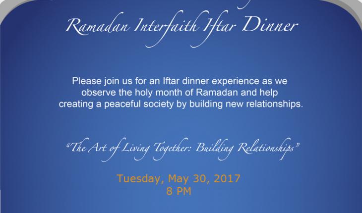 Interfaith Community Ramadan Iftar Dinner – May 30