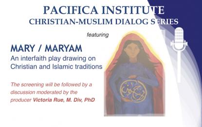 Christian-Muslim Dialog Series: Mary / Maryam
