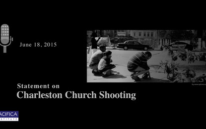 Pacifica Condemns the Actions of the Charleston Church Shooter