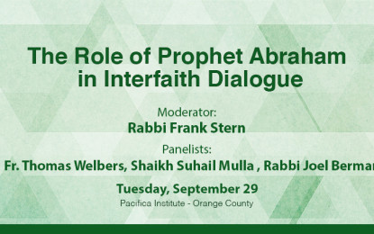 OC Panel: The Role of Prophet Abraham in Interfaith Dialogue