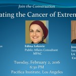 """Panel: """"Combating the Cancer of Extremism"""" at Pacifica Institute, Los Angeles"""