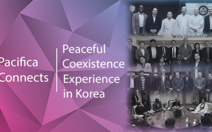Pacifica Connects: Peaceful Coexistence Experience in Korea