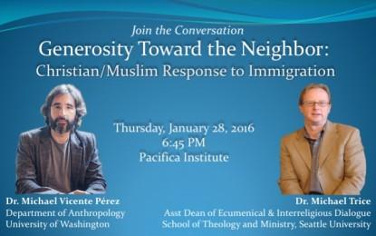 Generosity Toward the Neighbor: Christian/Muslim Response to Immigration