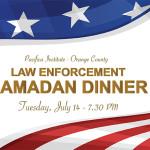 OC Law Enforcement Iftar Dinner