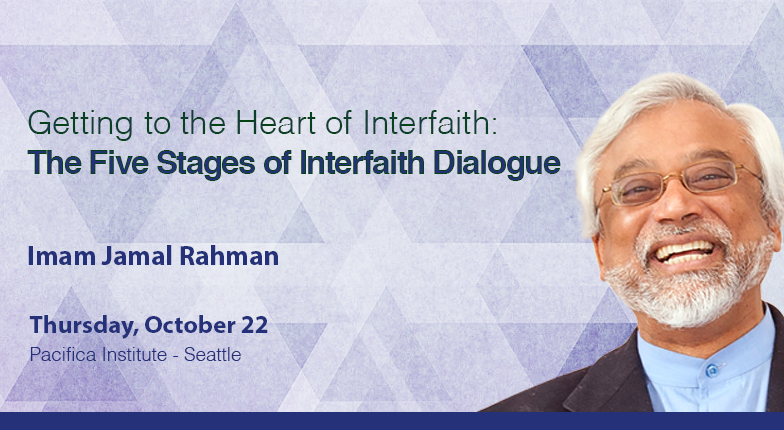 """Seattle Lecture: """"Getting to the Heart of Interfaith: The Five Stages of Interfaith Dialogue"""""""