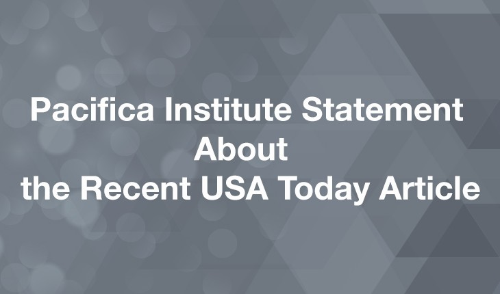 Pacifica Institute Statement About the Recent USA Today Article