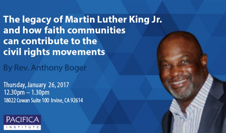 The Legacy of Martin Luther King Jr. and How Faith Communities Can Contribute to the Civil Right Movements
