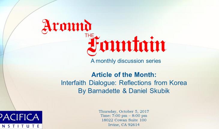 "Around the Fountain: ""Interfaith Dialogue: Reflections from Korea"""
