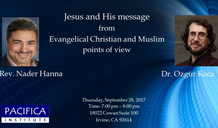 Jesus and His Message from Evangelical Christian and Muslim Point of View