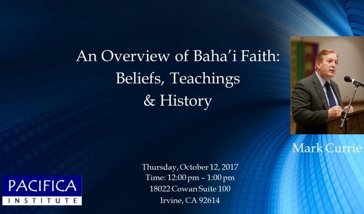 An Overview of Baha'i Faith: Beliefs, Teachings & History
