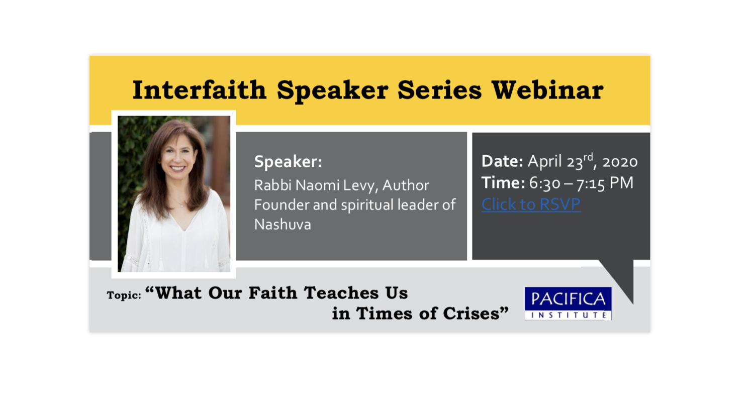 Interfaith Webinar: What Our Faith Teaches us in Times of Crises, Speaker: Rabbi Naomi Levy- Founder and spiritual leader of Nashuva and Author