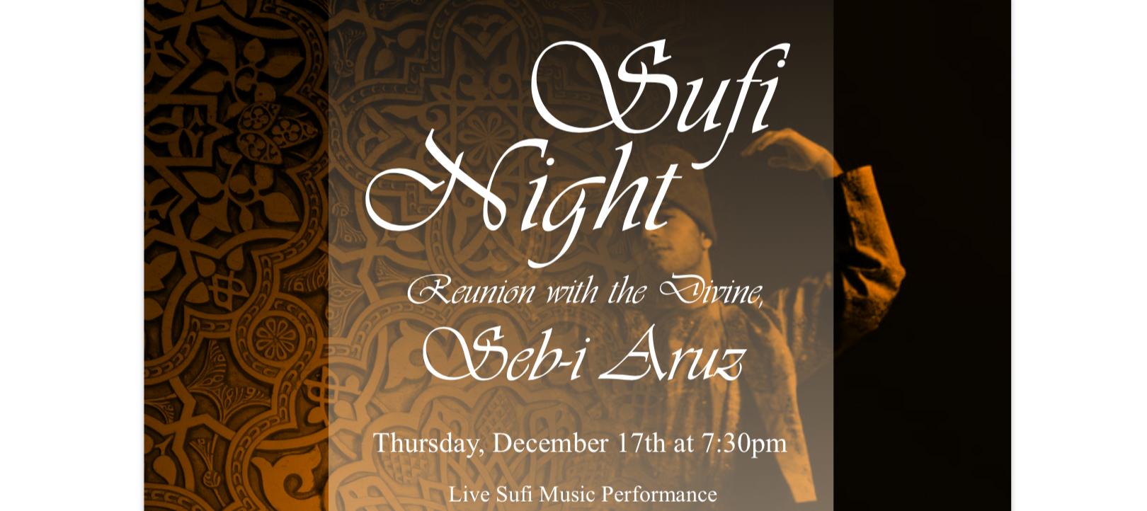 Sufi Night: Reunion with the Divine, Seb-i Aruz